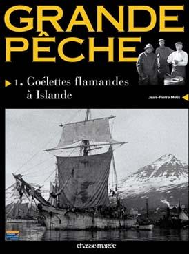 Livre Grande Pêche, Goélettes flamandes à Islande